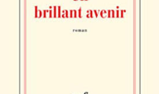 Un Brillant Avenir ou l'histoire d'une femme libre