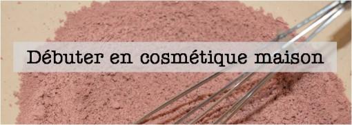 Debutez en cosmetique maison 510x181 Rubriques
