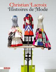 cb991ea718e07b69007c58f25985483b Christian Lacroix. Histoire de mode et anecdotes